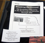 Breaking the Ground: The Evolution of Farming in the Panhandle of Nebraska Through 2002 by Charles Fenster