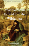 A Brief Recognition of New-Englands Errand into the Wilderness by Samuel Danforth