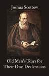 Old Mens TEARS For their own DECLENSIONS, Mixed with FEARS Of their and Posterities further falling off from New-England's PRIMITIVE CONSTITUTION