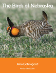 The Birds of Nebraska, Revised Edition 2013 by Paul A. Johnsgard