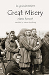 La Grande Misère / Great Misery by Maisie Renault and Jeanne Armstrong , translator