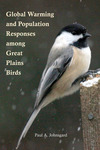 Global Warming and Population Responses among Great Plains Birds by Paul A. Johnsgard
