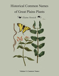 Historical Common Names of Great Plains Plants, with Scientific Names Index. Volume I: Common Names