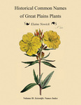 Historical Common Names of Great Plains Plants, with Scientific Names Index. Volume II: Scientific Names Index