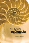 The Digital Incunabula: rock • paper • pixels