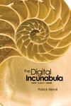 The Digital Incunabula: rock • paper • pixels