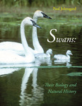 Swans: Their Biology and Natural History by Paul A. Johnsgard