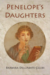 Penelope's Daughters by Barbara Dell`Abate-Çelebi