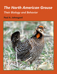 The North American Grouse: Their Biology and Behavior