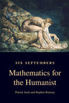 Six Septembers: Mathematics for the Humanist by Patrick Juola and Stephen Ramsay