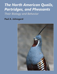 The North American Quails, Partridges, and Pheasants by Paul A. Johnsgard