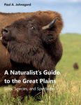 A Naturalist's Guide to the Great Plains