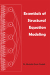 Essentials of Structural Equation Modeling by Mustafa Emre Civelek