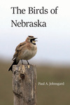 The Birds of Nebraska by Paul Johnsgard