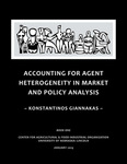 Accounting for Agent Heterogeneity in Market and Policy Analysis by Konstantinos Giannakas