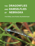 The Dragonflies and Damselflies of Nebraska by Fred Sibley, Janis Paseka, and Roy Beckemeyer