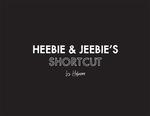 Heebie & Jeebie's Shortcut by Liz Husmann