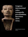Congreso internacional sobre iconografía precolombina, Barcelona 2019. Actas. by Victòria Solanilla Demestre editora