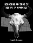 Holocene Records of Nebraska Mammals