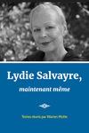 Lydie Salvayre, maintenant même